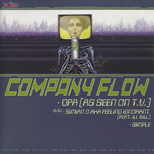 Company Flow/Cannibal Ox – DPA (As Seen On T.V.)/Iron Galaxy