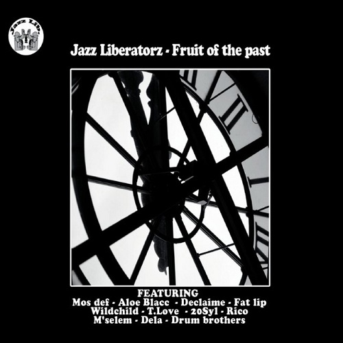 Jazz Liberatorz – Fruit Of The Past