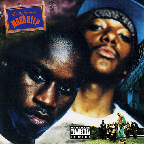 Mobb Deep – The Infamous