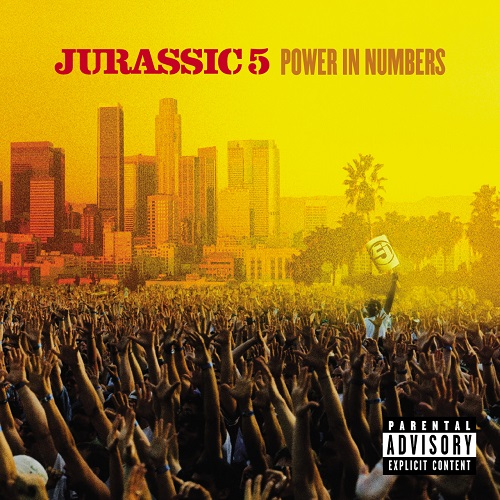 Jurassic 5 – Power In Numbers