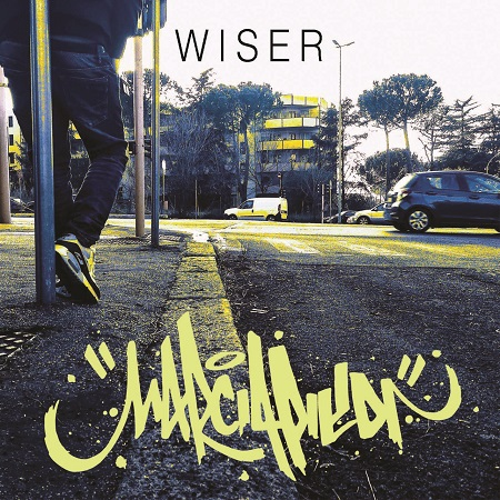Wiser – Marciapiedi (free download)