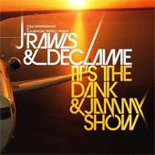J.Rawls & Declaime – It's The Dank & Jammy Show