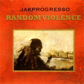 JakProgresso – Random Violence