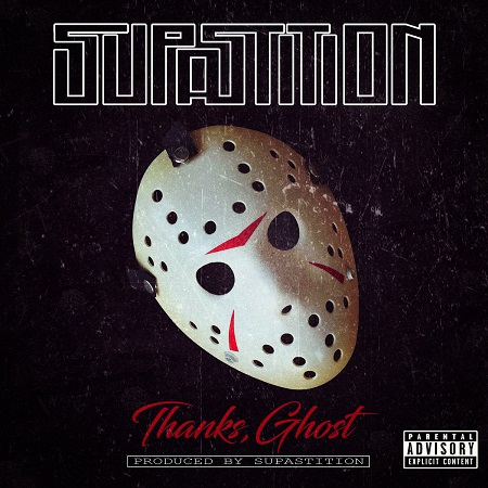 Supastition – Thanks, Ghost