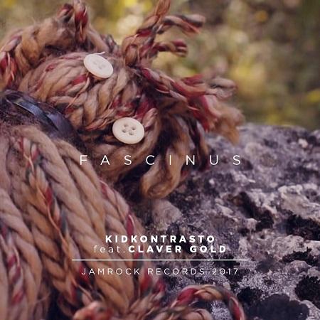 Kid Kontrasto feat. Claver Gold – Fascinus