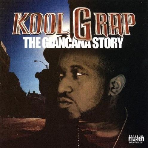 Kool G Rap – The Giancana Story