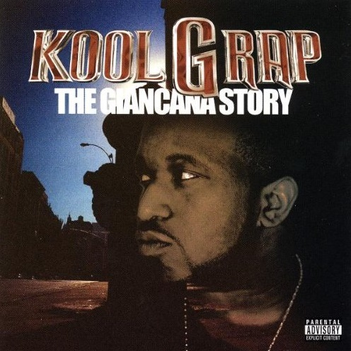 Kool G Rap – The Giancana Story