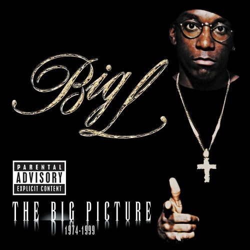 Big L – The Big Picture