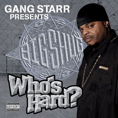 Big Shug – Who's Hard?