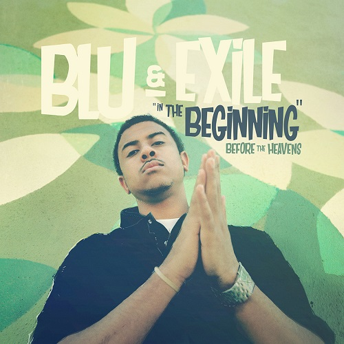 "Blu & Exile – ""In The Beginning"" Before The Heavens (prossima uscita)"