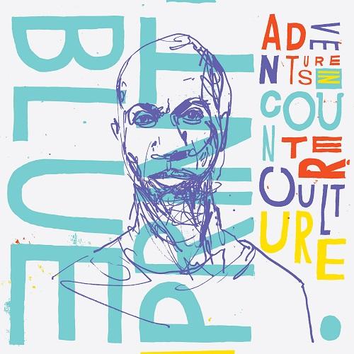 Blueprint – Adventures In Counter-Culture