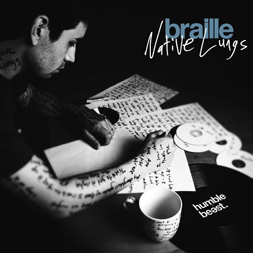 Braille – Native Lungs