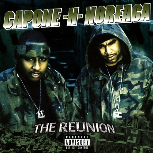 Capone-N-Noreaga – The Reunion
