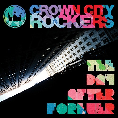 Crown City Rockers – The Day After Forever