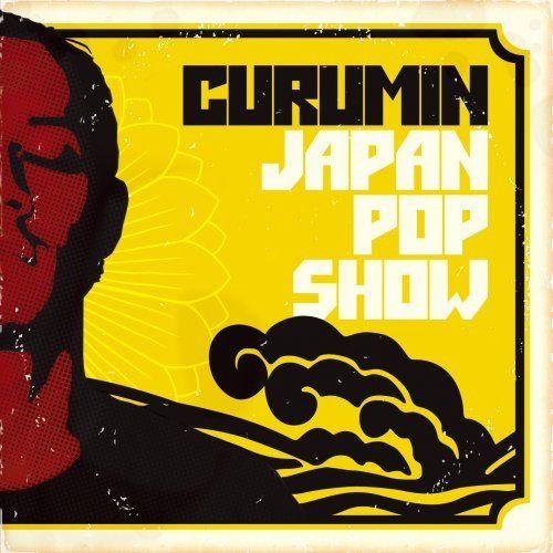 Curumin – Japan Pop Show