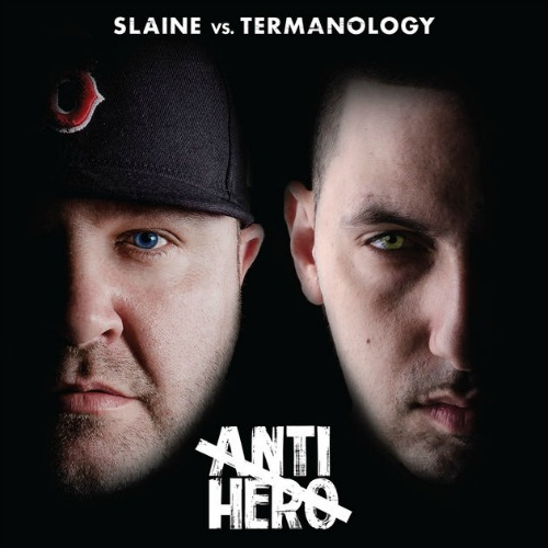 Slaine vs Termanology feat. Bun B and Everlast – Anti Hero