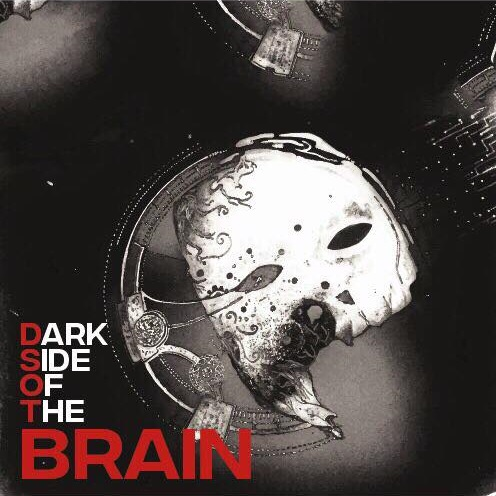 Brain – Dark side of the Brain