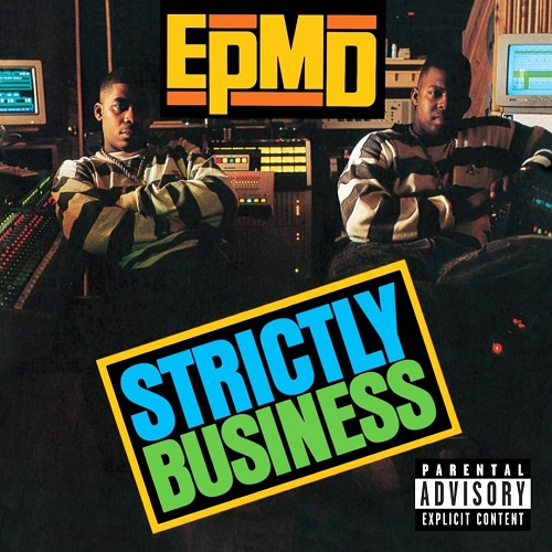 EPMD – Strictly Business