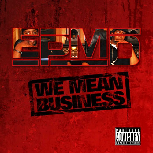 EPMD – We Mean Business