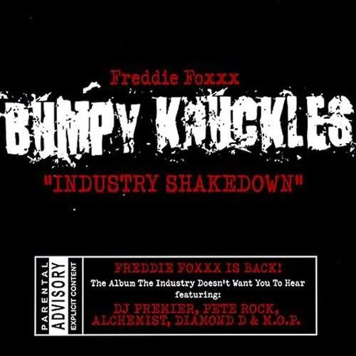 Freddie Foxxx (Bumpy Knuckles) – Industry Shakedown