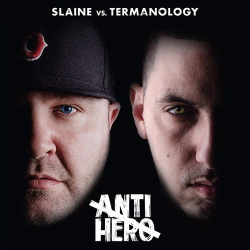 Slaine Vs. Termanology – Anti Hero