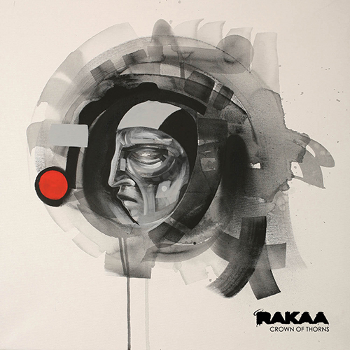 Rakaa – Crown Of Thorns