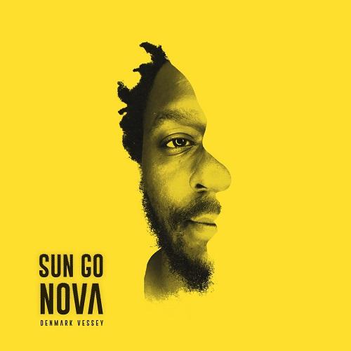 Denmark Vessey – Sun Go Nova (prossima uscita)