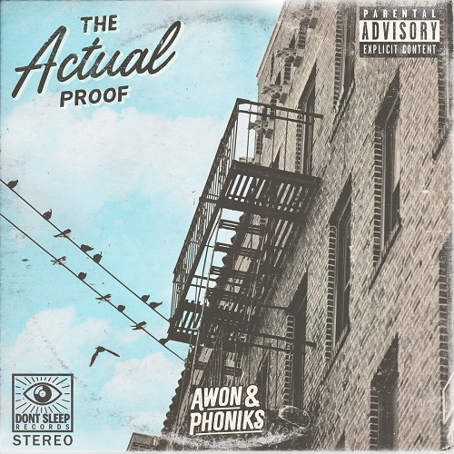 Awon & Phoniks – The Actual Proof (free download)