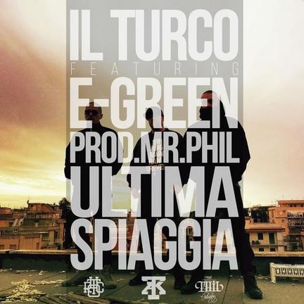Il Turco feat. Egreen – Ultima spiaggia