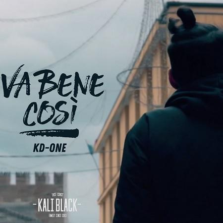 Kd-One – Va bene cosi'