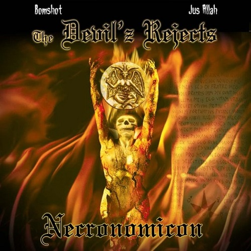 The Devil'z Rejects (Bomshot & Jus Allah) – Necronomicon