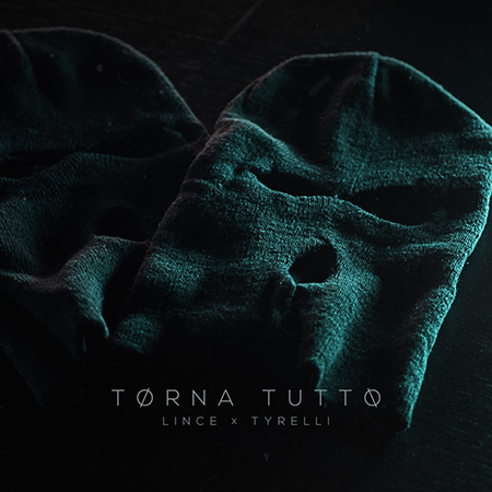 Tyrelli feat. Lince – Torna tutto