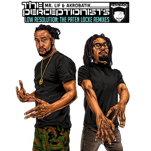 Mr. Lif & Akrobatik (The Perceptionists) – Low Resolution: The Paten Locke Remixes (prossima uscita)