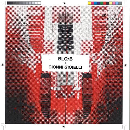 """Blo/B e Gionni Gioielli pubblicano """"MoMa"""""""