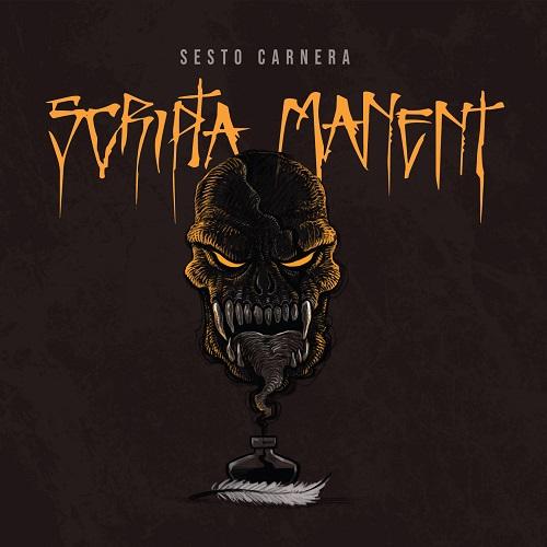 """""""Scripta manent"""" e' il nuovo album di Sesto Carnera"""