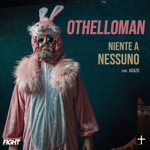 """""""Niente a nessuno"""" e' il ritorno di Othelloman"""