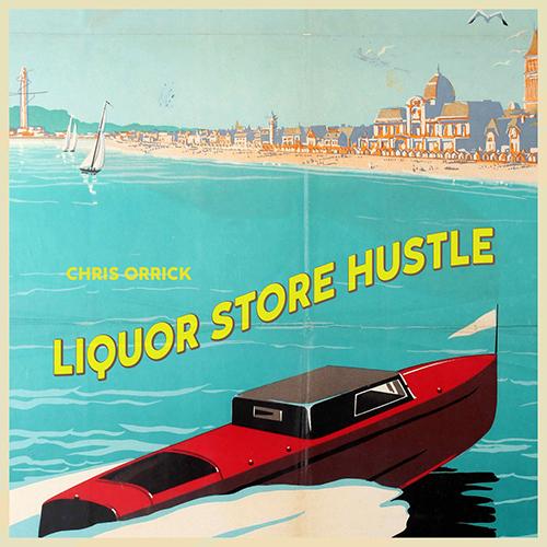 """""""Liquor Store Hustle"""" e' il nuovo singolo di Chris Orrick"""