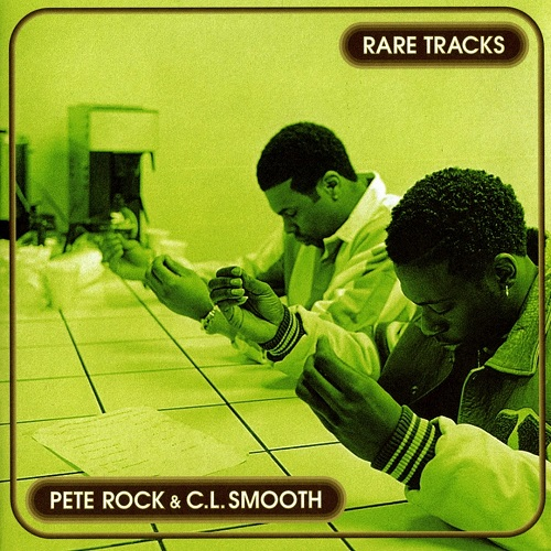 Pete Rock & C.L. Smooth – Rare Tracks