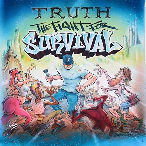 Truth – The Fight For Survival