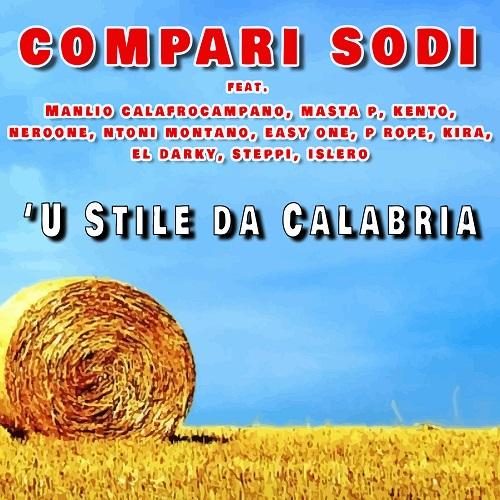 """Rising Time Label pubblica la posse """"'U stile da Calabria"""""""