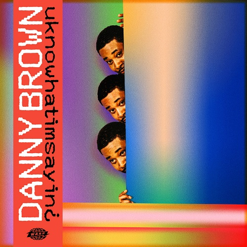 "Si avvicina l'uscita di ""uknowhatimsayin¿"" di Danny Brown"