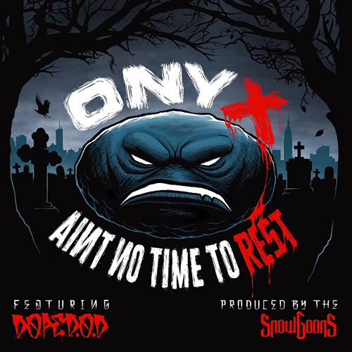 """Ain't No Time To Rest"" e' il nuovo singolo degli Onyx"