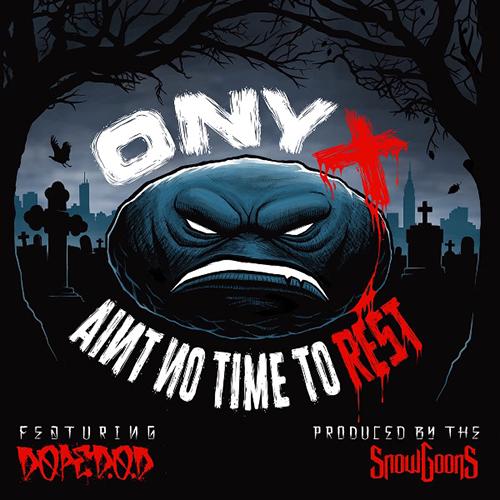 """""""Ain't No Time To Rest"""" e' il nuovo singolo degli Onyx"""