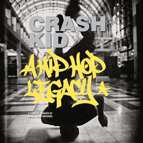 "Intervista a Napal, co-autore di ""Crash Kid – a Hip Hop legacy"" (20/10/2019)"
