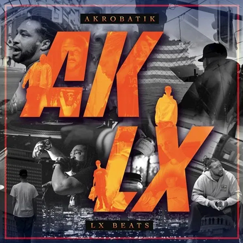 Akrobatik and LX Beats – AK LX