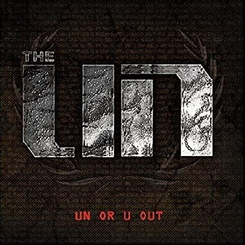 The UN – UN Or U Out