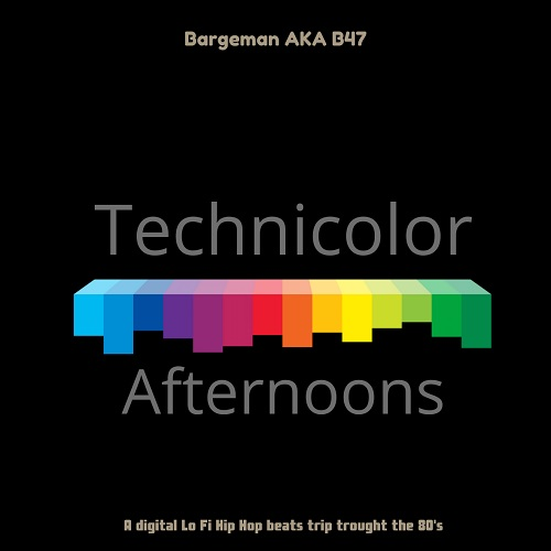 "Bargeman aka B47 e' pronto a pubblicare ""Technicolor afternoons"""