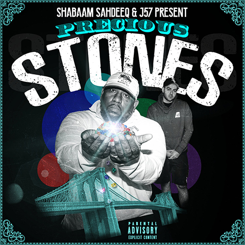 "Shabaam Sahdeeq e J57 pubblicano ""Precious Stones"""