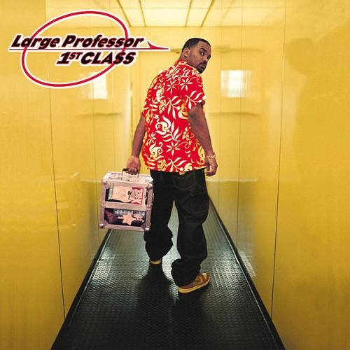 Large Professor – 1st Class