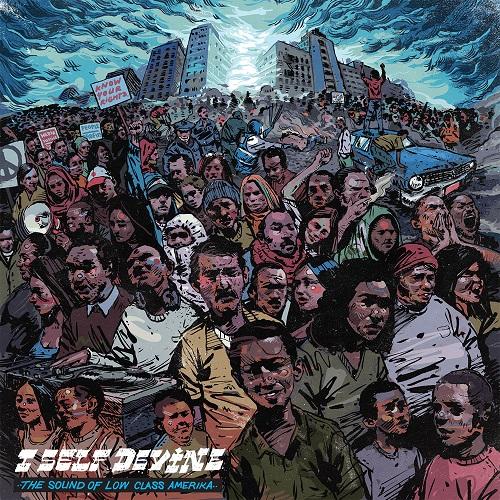 I Self Devine – The Sound Of Low Class Amerika